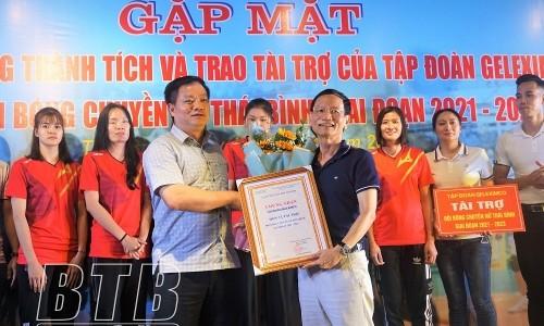 Gặp mặt tuyên dương thành tích và trao tài trợ của Tập đoàn Geleximco cho đội bóng chuyền nữ Thái Bình