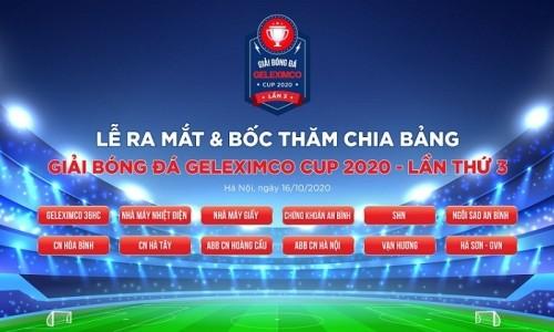 Lễ ra mắt và bốc thăm chia bảng Giải bóng đá Geleximco Cup 2020 – Lần thứ ba